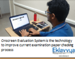 Onscreen Evaluation Process