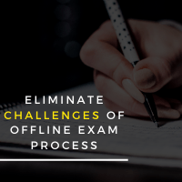 Eliminate challenges of Offline exam process with Remote Proctored Exams
