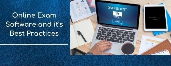 Online exam software best practices