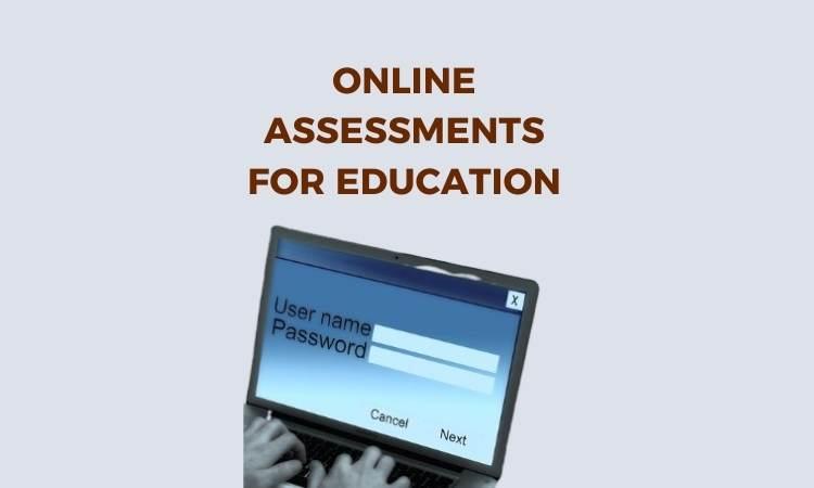 Online assessments for education
