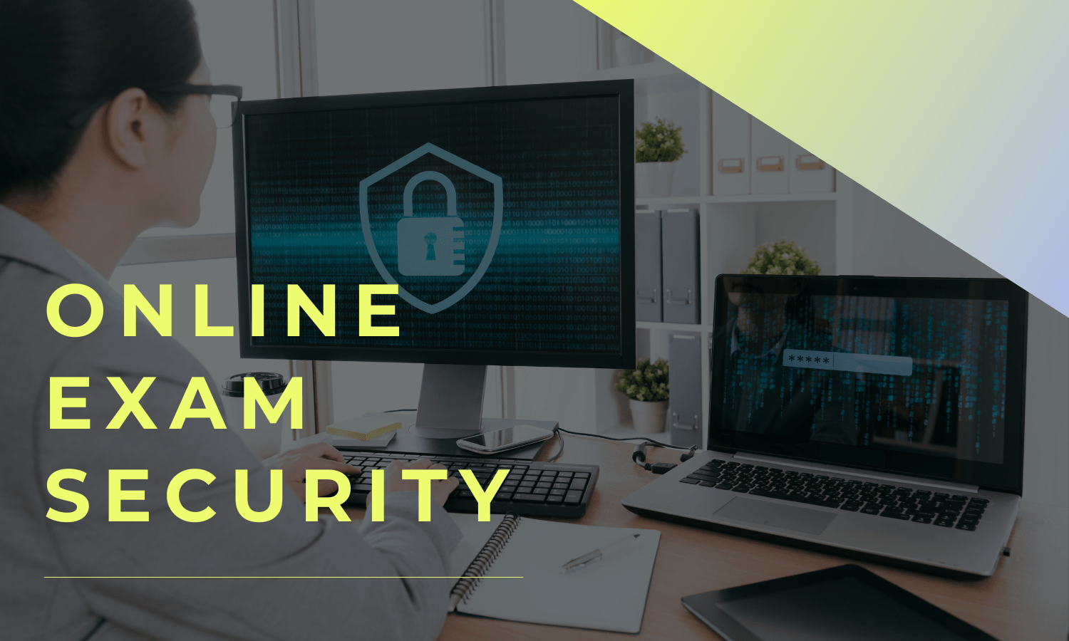 secure and cheating free online exams management