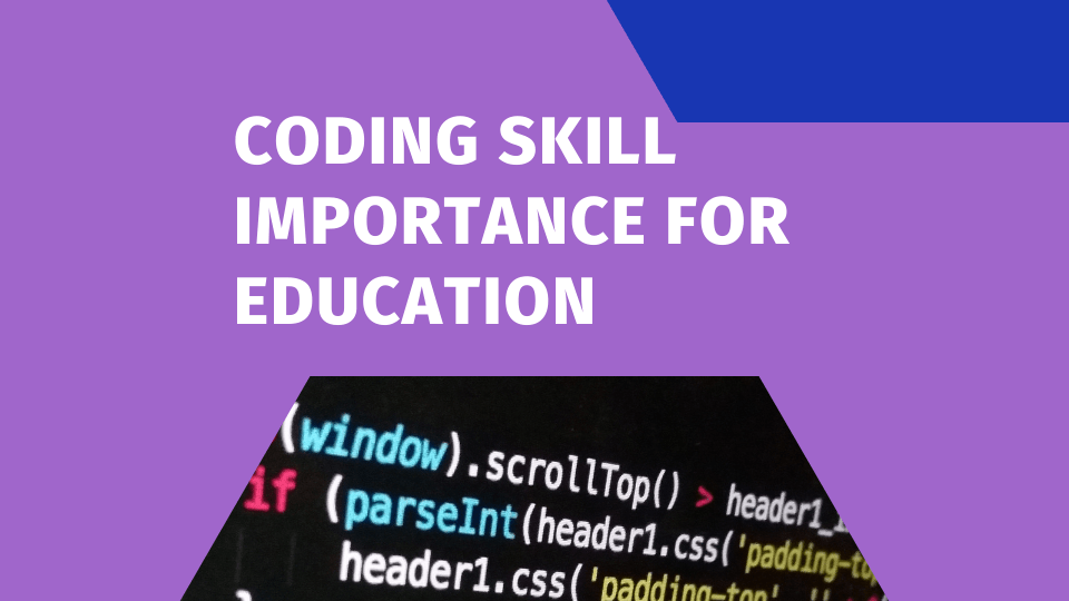 Coding Skill importance for Education