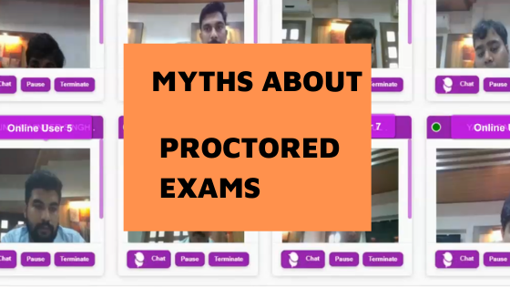 15 common myths about remote proctored exams